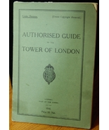 Authorised Guide to the Tower of London - 1930 edition - $6.00