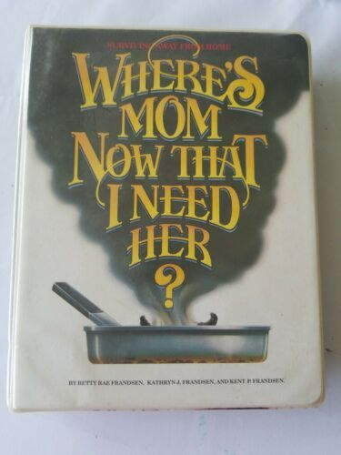 Primary image for Where's Mom Now That I Need Her?: Surviving Away from Home by Frandsen in Binder