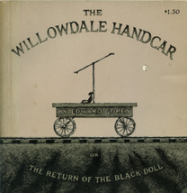 1962 Edward Gorey - The Willowdale Handcar  First Edition - $50.00