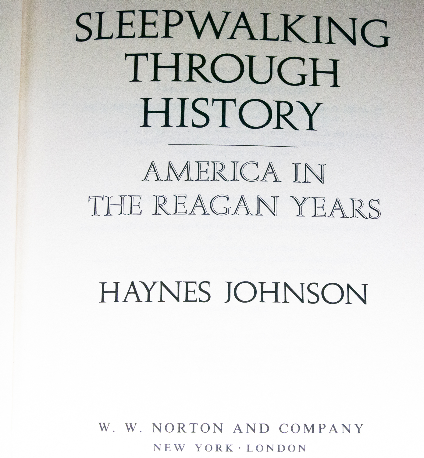 1991 1st Edition, 1st Printing Signed Book - Sleepwalking Through History