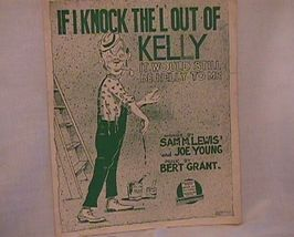 If I knock the L out of Kelly Vintage Sheet Music - $7.00