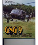 GSG 9: GERMAN RESPONSE TO TERRORISM - 1984 - illustrated - $10.00
