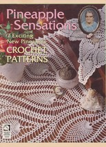 Pineapple Sensations Crochet 7 Exciting New Pineapple Crochet Patterns V... - $12.95