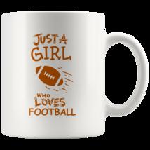 Just a Girl Who Loves Football 11oz Ceramic Coffee Mug Gift Orange Text - $19.95