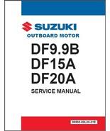 2012-2016 Suzuki DF9.9B DF15A DF20A Outboard Motor Service Repair Manual CD - $12.00
