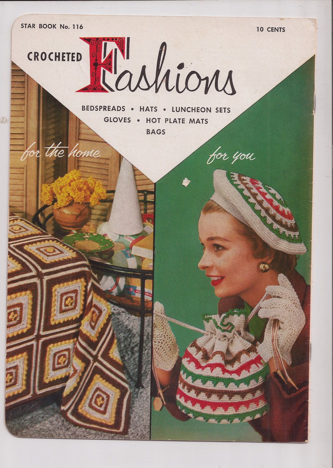 Crocheted Fashions for You and For the Home American Thread Star Book No 116