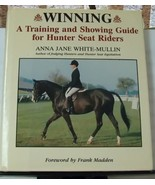 Winning A Training And Showing Guide For Hunter Seat Riders - $14.99