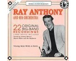 Ray Anthony and His Orchestra: 22 Original Big Band Hits [Audio CD] Anthony, Ray