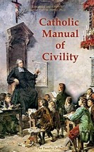 Catholic Manual of Civility - A-21