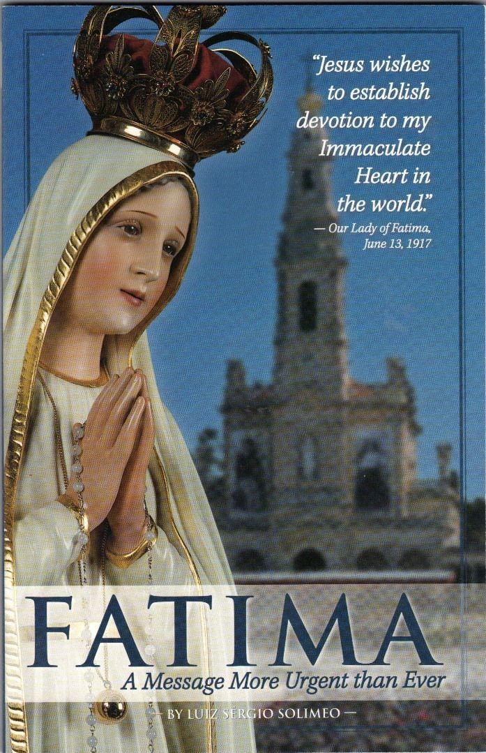 Fatima : A Message More Urgent than Ever - B-103