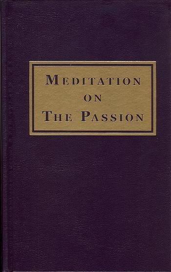 Meditation on the Passion - B-63