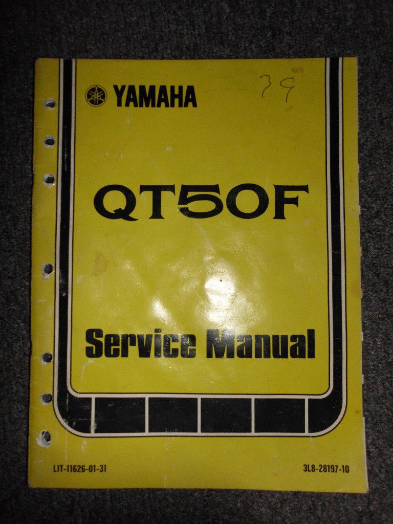 1979 Yamaha QT50F QT 50F QT 50 F Service Repair Shop Manual OEM FACTORY 79 X
