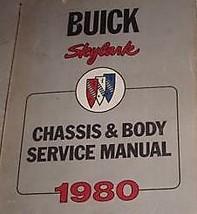 1980 Buick Skylark Chassis Body Service Shop Repair Manual FACTORY DEALE... - $53.99