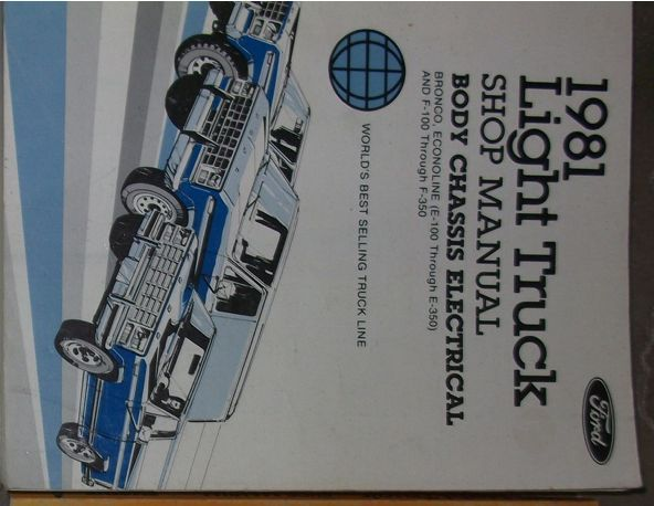 1981 Ford F100 F-150 F250 F300 TRUCK BODY CHASSIS Shop Repair Service Manual