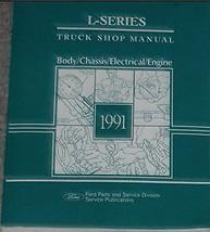1991 Ford L SERIES L-SERIES TRUCK Service Shop Repair Manual NEW DEALERS... - $118.80