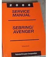 2000 DODGE AVENGER & CHRYSLER SEBRING Service Shop Repair Manual VOLUME ... - $6.58