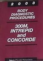 2003 CHRYSLER CONCORDE & LHS BODY DIAGNOSTIC PROCEDURES Service Repair M... - $36.63