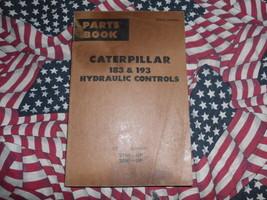 Caterpillar 183 193 Hydraulic Control Part Book 27H 28H - $14.84