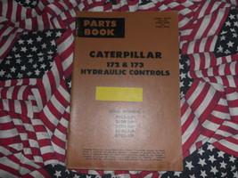 Caterpillar 172 173 Hydraulic Control Part Book 48C 24G - $19.79