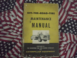 Caterpillar Off The Road Tire Maintenance Manual - $39.59