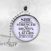 BIBLE SCRIPTURE QUOTE Necklace, Proverbs 31:25, She Is Clothed In Streng... - $9.95