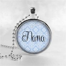 NANA Pendant, NANA Necklace, Grammy, Grandma, Grandmother, Granny, Glass... - $9.95