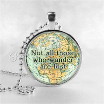 NOT ALL Those Who Wander Are Lost, Quote Necklace, Quote Jewelry, World ... - €8,59 EUR