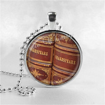 SHAKESPEARE BOOKS Necklace Art Pendant Jewelry Charm, Read, Book Lover J... - $9.95