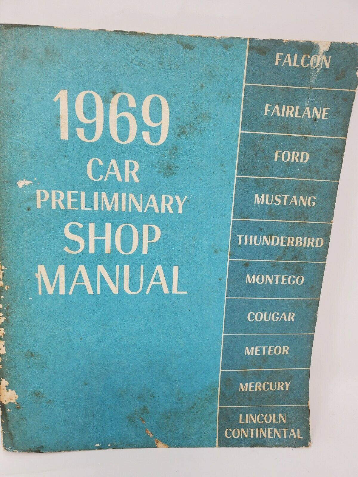 1969 Ford Car Preliminary Service Shop Repair Manual - Mustang T-Bird Cougar - $19.79