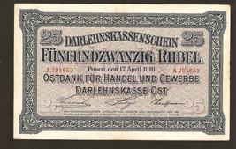 Mu. Germany Darlehnskasse Ost Posen Poznan 25 Rubel roubles 1916 Ser. A7... - $200.00