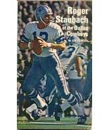 Roger Staubach of the Dallas Cowboys 1972 Book - $15.00