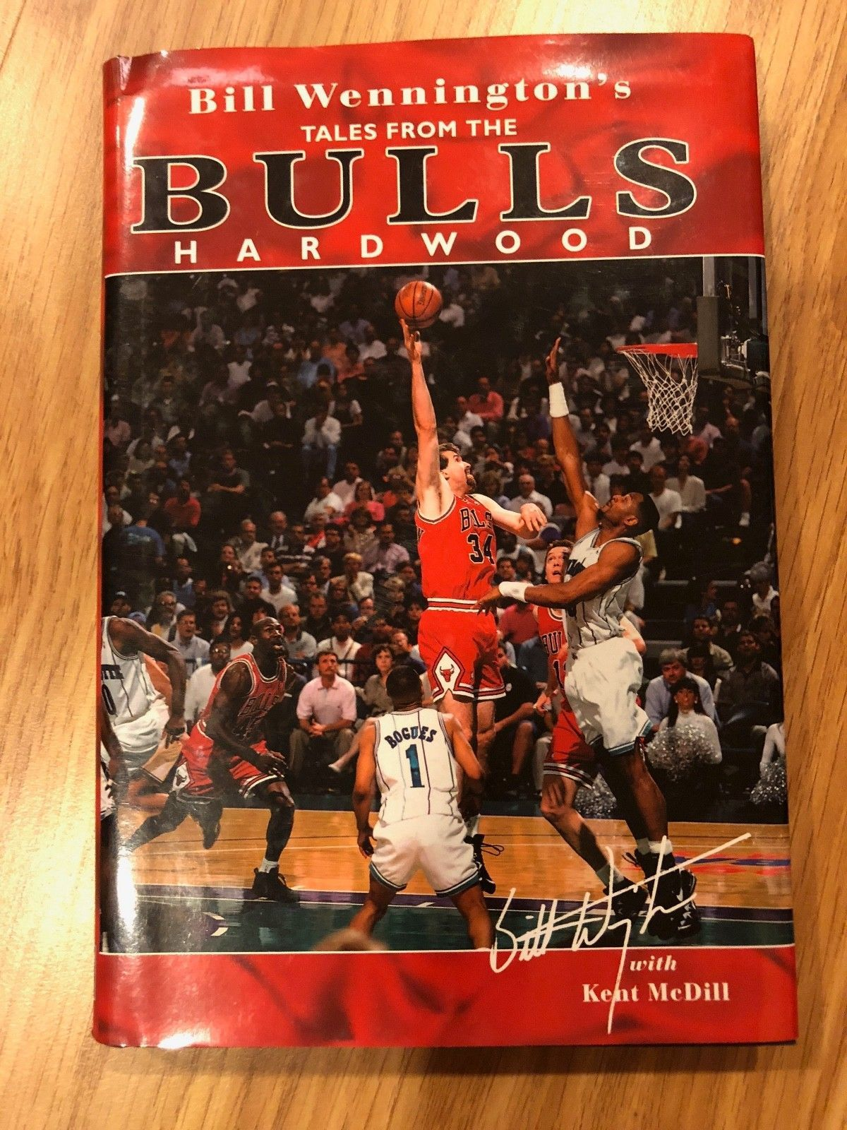 Signed Auto Bill Wennington's Tales from the Bulls Hardwood HC Book