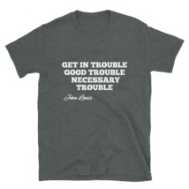 Good Trouble John Lewis T-shirt / Good Trouble T-shirt / John Lewis T-Shirt image 10
