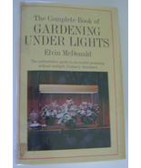 Book, The Complete Book of Gardening Under Lights by Elvin McDonald - $5.00