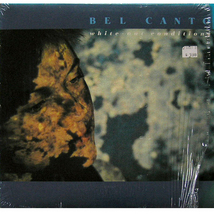 Bel Canto - White Out Conditions 1987 1st LP Goth Rare - $8.00