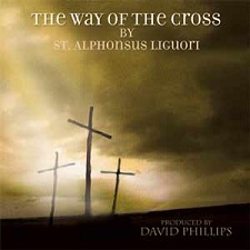 THE WAY OF THE CROSS with David Phillips - GS1035CD