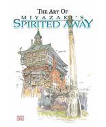 The Art of Spirited Away Miyazaki, Hayao - $43.80