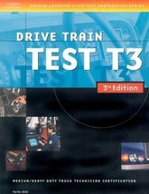 ASE Medium/Heavy Duty Truck Test Prep Manuals, 3E T3: Drive Train (Delma... - $11.99