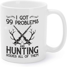 Got 99 Problems And Hunting Solves All Of Them Coffee Mug - $16.95