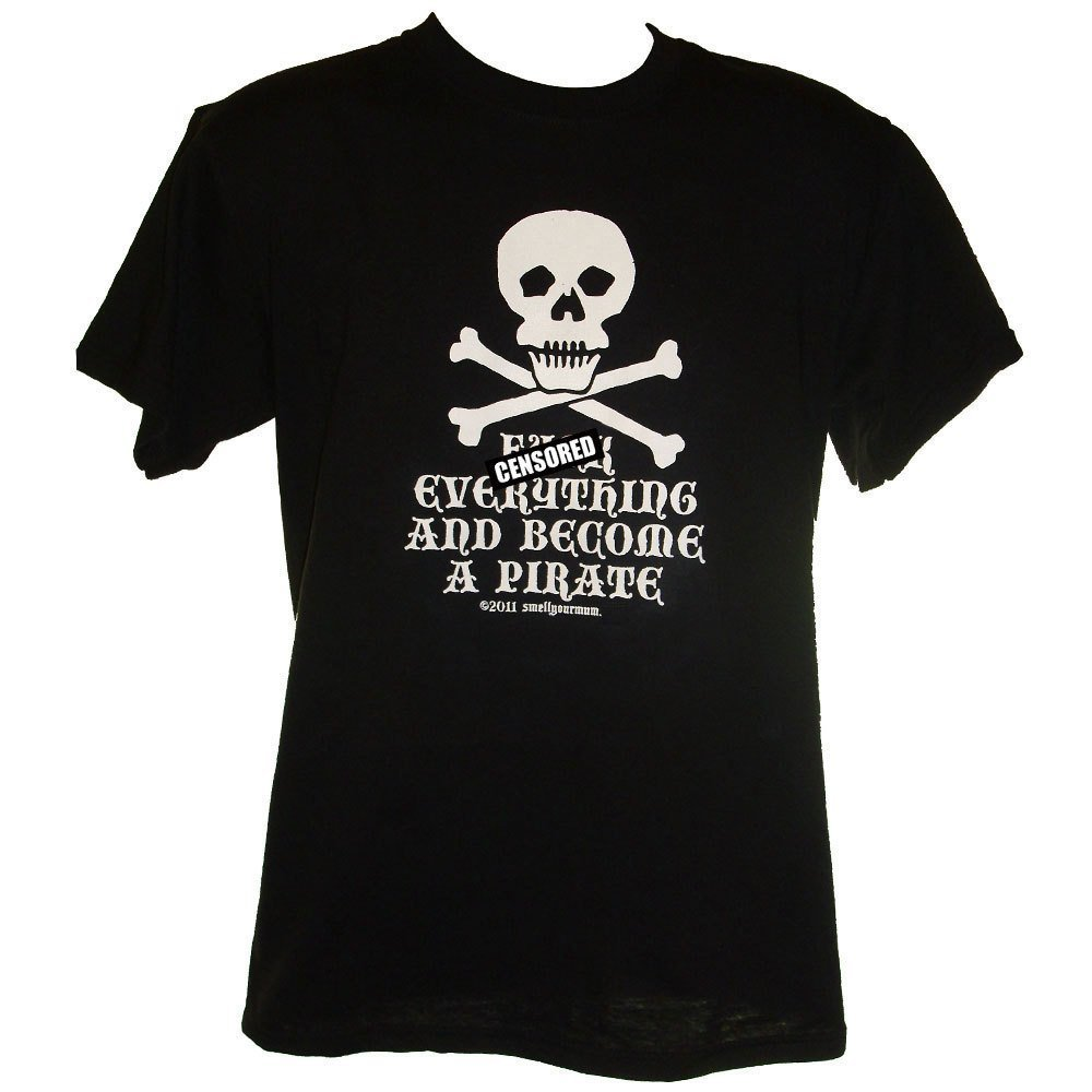 Primary image for F&ck Everything And Become A Pirate - funny rude offensive T-Shirt Sizes S-4XL ""