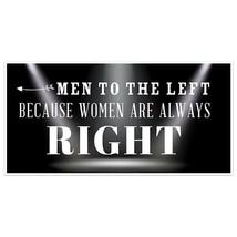 Men To The Left Humor Banner - $22.28+