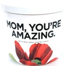 Bath & Body Works Mom Your Amazing 3 Wick Candle White Jar with White Lid - $25.39