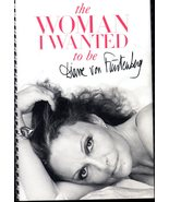 The Women I Wanted To Be By Fustenberg (Signed Inside Book) - $10.75