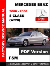 MERCEDES BENZ 2000 - 2006 S CLASS S430 S500 S55 AMG FACTORY WORKSHOP FSM... - $14.95