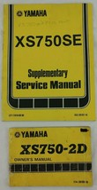 Yamaha XS750-2D XS750SE Service Owners Manuals Supplementary Lot of 2 GUC - $18.95