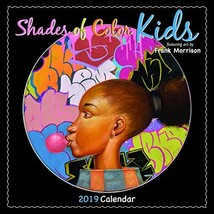 Shades of Color 2019 Kids African American Calendar by Frank Morrison, 1... - $14.98