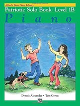 Alfred's Basic Piano Library Patriotic Solo Book, Bk 1B [Paperback] [Dec... - $10.44