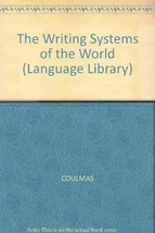 The writing systems of the world (The Language library) Coulmas, Florian image 1