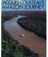 Jacques Cousteau Amazon Journey 1984 Hardcover Book Mose Richards - $49.49
