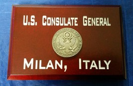 "U.S. Consulate General Milan, Italy Cherry Wood 4"" X 6"" X .75"" Sign MADE... - $34.65"